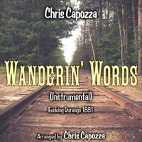 Wanderin' Words (Instrumental) Evoking Durango 1881